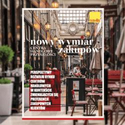 Nowy wymiar zakupów. Centra handlowe przyszłości - publikacja Savills na Shopping Center Forum